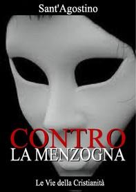 Contro la Menzogna - Librerie.coop