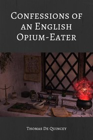 Confessions of an English Opium Eater  - copertina