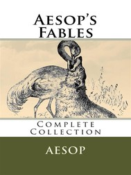 Aesop's Fables – Complete Collection (Illustrated) - copertina