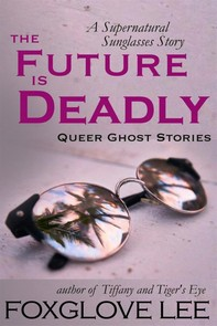 The Future is Deadly - Librerie.coop