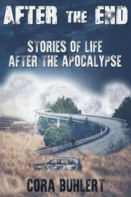 After the End - Stories of Life After the Apocalypse - copertina