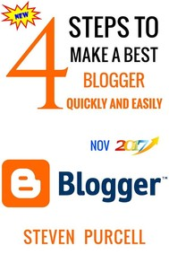 4 Steps to Make a Best Blogger Quickly and Easily - copertina