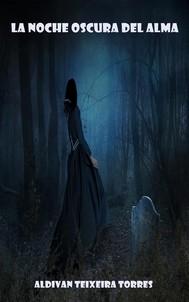 La Noche Oscura Del Alma - copertina