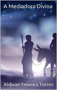 A Mediadora Divina - copertina
