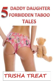 5 Daddy Daughter Forbidden Taboo Tales - copertina