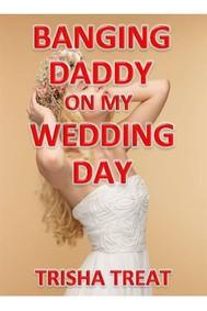 Banging Daddy On My Wedding Day - copertina