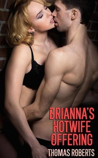 Brianna's Hotwife Offering - Librerie.coop