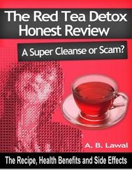 The Red Tea Detox Honest Reviews: A Super Cleanse or Scam? - copertina