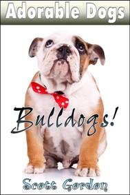 Adorable Dogs: Bulldogs - copertina
