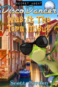 Secret Agent Disco Dancer: Was It The Tira Misu? - copertina