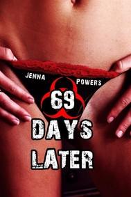 69 Days Later (Infected Gangbang Sex) - copertina