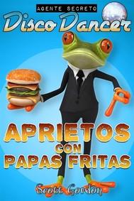 Agente Secreto Disco Dancer: Aprietos con Papas Fritas - copertina