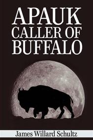 Apauk, Caller of Buffalo  - copertina