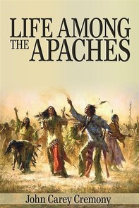 Life Among the Apaches - Librerie.coop