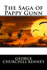 The Saga of Pappy Gunn (Illustrated) - Librerie.coop