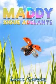 Maddy Sigue Adelante - Librerie.coop