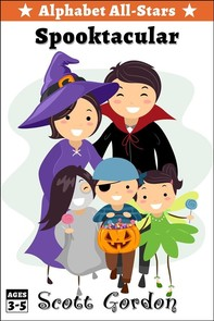 Alphabet All-Stars Spooktacular: 8 Spooky Halloween Stories for Children 9 and Up - Librerie.coop