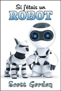 Si j'étais un robot - Librerie.coop