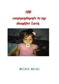 100 Commandments to My Daughter Larin - copertina
