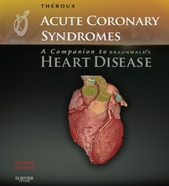 Acute Coronary Syndromes: A Companion to Braunwald's Heart Disease - copertina
