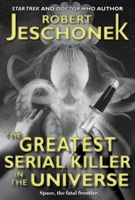 The Greatest Serial Killer In The Universe - Librerie.coop