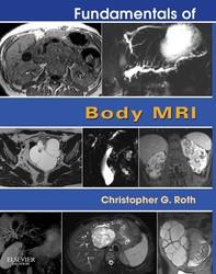 Fundamentals of Body MRI E-Book - Librerie.coop