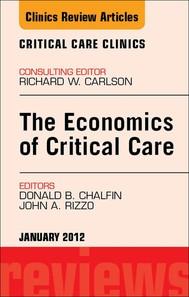 Economics of Critical Care Medicine, An Issue of Critical Care Clinics - E-Book - copertina