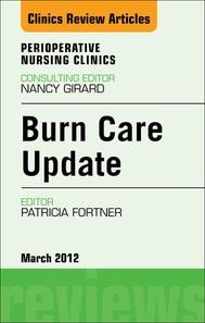 Burn Care Update, An Issue of Perioperative Nursing Clinics - E-Book - copertina