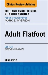Adult Flatfoot, An Issue of Foot and Ankle Clinics - copertina