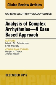 Analysis of Complex Arrhythmias—A Case Based Approach, An Issue of Cardiac Electrophysiology Clinics - copertina