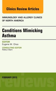 Conditions Mimicking Asthma, An Issue of Immunology and Allergy Clinics E-Book - copertina