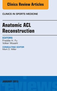 Anatomic ACL Reconstruction, An Issue of Clinics in Sports Medicine, - copertina