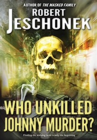 Who Unkilled Johnny Murder? - Librerie.coop
