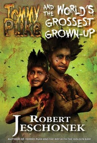 Tommy Puke and the World's Grossest Grown-Up - Librerie.coop