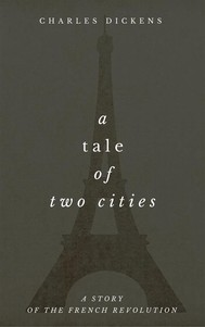 A Tale of Two Cities (A Story of the French Revolution) - copertina