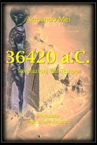 36.420 a.c. - rivelazioni dal tempo - copertina