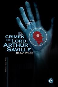 El crimen de Lord Arthur Saville - copertina