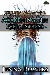 The Realms of War 8: Awakening the Ice Mistress (Ogres and Female Elf Erotica) - Librerie.coop