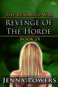 The Realms of War 9: Revenge of the Horde (Orc Males / Human Female Erotica) - Librerie.coop