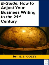 E-Guide: How to Adjust Your Business Writing to the 21st Century - Librerie.coop