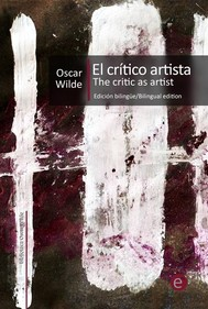 El crítico artista/The Critic as Artist - copertina