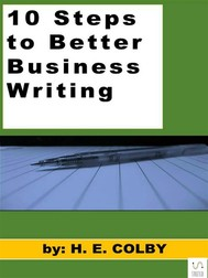 10 Steps to Better Business Writing - copertina