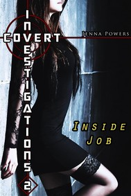 Covert Investigations 2: Inside Job (Interracial Erotica) - copertina