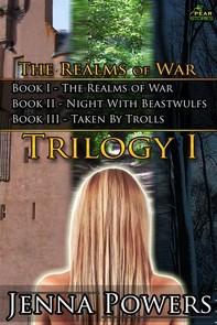 The Realms of War Trilogy 1 (Fantasy Goblin/Werewolf/Troll Gangbang Sex Erotica) - Librerie.coop