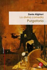 Purgatorio (La divina comedia) - Librerie.coop