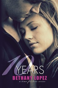 10 Years (Time for Love, book 5) - copertina