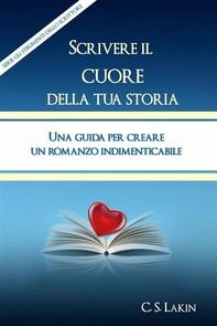 Scrivere Il Cuore Della Tua Storia - Librerie.coop