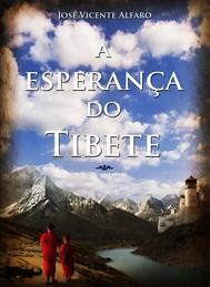 A Esperança Do Tibete - copertina