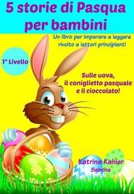 5 Storie Di Pasqua Per Bambini - copertina