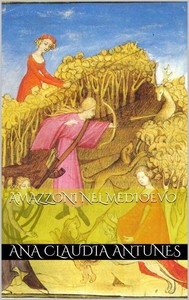 Amazzoni Nel Medioevo - copertina